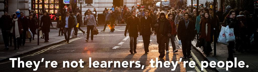 They're not learners, they're people